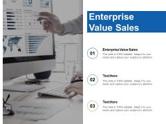 Enterprise Value Sales Ppt PowerPoint Presentation File Good Cpb