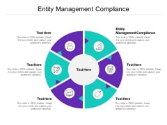 Entity Management Compliance Ppt PowerPoint Presentation Gallery Show Cpb
