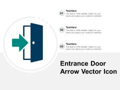 Entrance Door Arrow Vector Icon Ppt PowerPoint Presentation Gallery Designs Download PDF