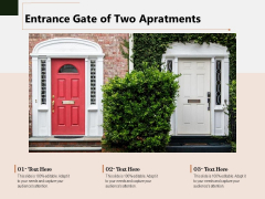 Entrance Gate Of Two Apartments Ppt PowerPoint Presentation Pictures File Formats PDF