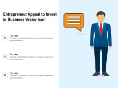 Entrepreneur Appeal To Invest In Business Vector Icon Ppt PowerPoint Presentation Gallery Professional PDF