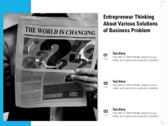 Entrepreneur Thinking About Various Solutions Of Business Problem Ppt PowerPoint Presentation File Icons PDF