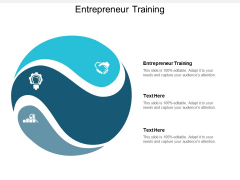 Entrepreneur Training Ppt Powerpoint Presentation Layouts Influencers Cpb