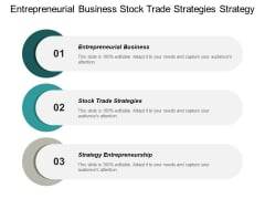Entrepreneurial Business Stock Trade Strategies Strategy Entrepreneurship Ppt PowerPoint Presentation Gallery Smartart Cpb