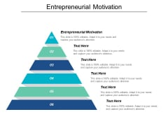 Entrepreneurial Motivation Ppt PowerPoint Presentation Inspiration Aids Cpb