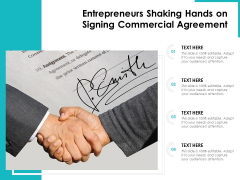 Entrepreneurs Shaking Hands On Signing Commercial Agreement Ppt PowerPoint Presentation Gallery Professional PDF