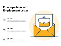 Envelope Icon With Employment Letter Ppt PowerPoint Presentation Gallery Graphics PDF