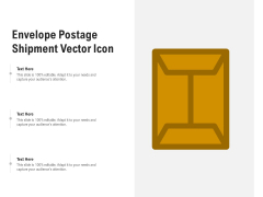 Envelope Postage Shipment Vector Icon Ppt PowerPoint Presentation Styles Master Slide PDF
