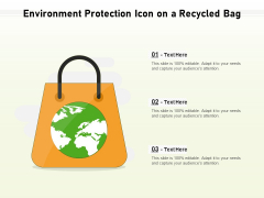 Environment Protection Icon On A Recycled Bag Ppt PowerPoint Presentation Icon Template PDF