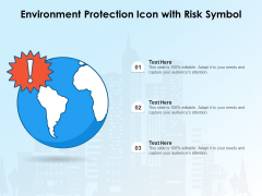 Environment Protection Icon With Risk Symbol Ppt PowerPoint Presentation Ideas Slides PDF