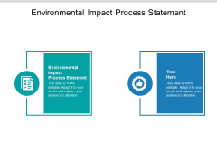 Environmental Impact Process Statement Ppt PowerPoint Presentation Slides Graphic Tips Cpb