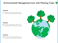 Environmental Management Icon With Planting Trees Ppt PowerPoint Presentation File Clipart PDF