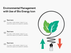 Environmental Management With Use Of Bio Energy Icon Ppt PowerPoint Presentation Gallery Maker PDF