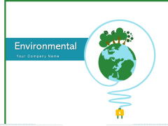 Environmental Nature Green Fuel Ppt PowerPoint Presentation Complete Deck