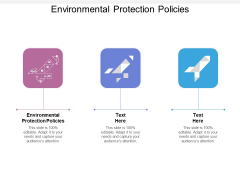 Environmental Protection Policies Ppt PowerPoint Presentation File Layout Cpb