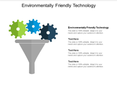 Environmentally Friendly Technology Ppt PowerPoint Presentation File Graphics Pictures Cpb