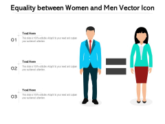Equality Between Women And Men Vector Icon Ppt PowerPoint Presentation Model Portrait PDF