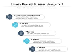 Equality Diversity Business Management Ppt PowerPoint Presentation Portfolio Tips Cpb