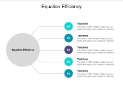Equation Efficiency Ppt PowerPoint Presentation Icon Model Cpb Pdf