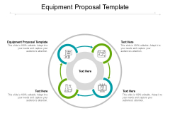 Equipment Proposal Template Ppt PowerPoint Presentation Icon Graphic Tips Cpb