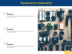 Equipments Used Technology Planning Ppt PowerPoint Presentation Outline Show