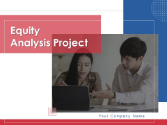 Equity Analysis Project Ppt PowerPoint Presentation Complete Deck With Slides