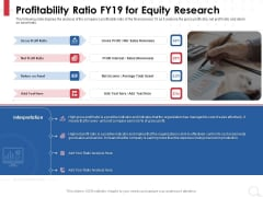 Equity Analysis Project Profitability Ratio FY19 For Equity Research Ppt PowerPoint Presentation Layouts Structure PDF