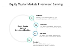 Equity Capital Markets Investment Banking Ppt PowerPoint Presentation Slides Icon Cpb