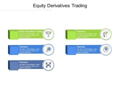 Equity Derivatives Trading Ppt PowerPoint Presentation Ideas Clipart Cpb Pdf