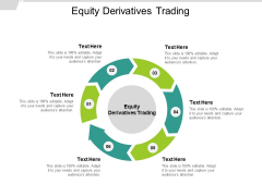 Equity Derivatives Trading Ppt PowerPoint Presentation Visual Aids Icon Cpb