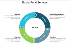 Equity Fund Services Ppt Powerpoint Presentation Gallery Template