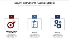 Equity Instruments Capital Market Ppt PowerPoint Presentation File Smartart Cpb Pdf