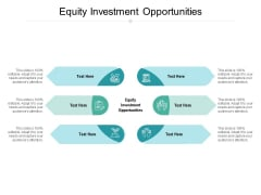 Equity Investment Opportunities Ppt PowerPoint Presentation Professional Topics Cpb Pdf