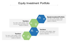 Equity Investment Portfolio Ppt PowerPoint Presentation Slides Ideas Cpb