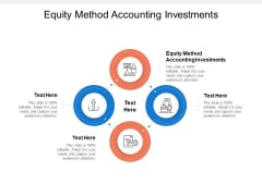 Equity Method Accounting Investments Ppt PowerPoint Presentation Inspiration Images Cpb
