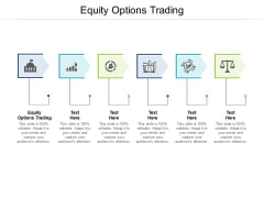 Equity Options Trading Ppt PowerPoint Presentation Professional Templates Cpb