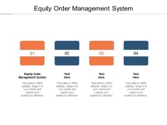 Equity Order Management System Ppt PowerPoint Presentation File Designs Download Cpb Pdf
