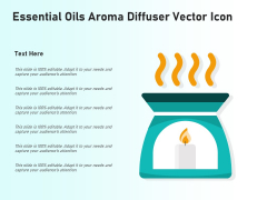 Essential Oils Aroma Diffuser Vector Icon Ppt PowerPoint Presentation Icon Good PDF