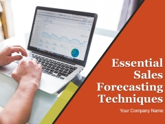 Essential Sales Forecasting Techniques Ppt PowerPoint Presentation Complete Deck With Slides