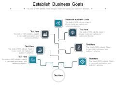 Establish Business Goals Ppt PowerPoint Presentation Slides Rules Cpb Pdf