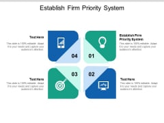 Establish Firm Priority System Ppt PowerPoint Presentation Pictures Outfit Cpb