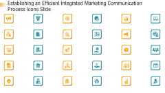 Establishing An Efficient Integrated Marketing Communication Process Icons Slide Ppt Infographic Template Clipart PDF