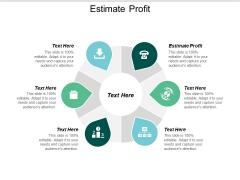 Estimate Profit Ppt PowerPoint Presentation Icon Shapes Cpb