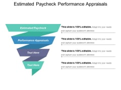 Estimated Paycheck Performance Appraisals Ppt PowerPoint Presentation Slides Smartart
