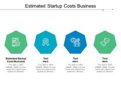 Estimated Startup Costs Business Ppt PowerPoint Presentation File Icons Cpb
