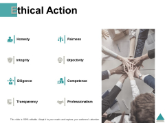Ethical Action Fairness Bjectivit Ppt PowerPoint Presentation Portfolio Clipart