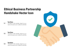 Ethical Business Partnership Handshake Vector Icon Ppt PowerPoint Presentation File Graphics PDF