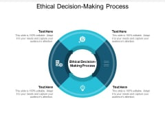 Ethical Decision Making Process Ppt PowerPoint Presentation Inspiration Gridlines Cpb