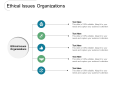 Ethical Issues Organizations Ppt PowerPoint Presentation Styles Infographics Cpb Pdf