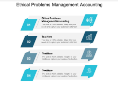 Ethical Problems Management Accounting Ppt PowerPoint Presentation Example Cpb